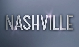 'Nashville' Season 4, Episode 15 – Recap & Discussion Post!